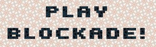 playBlockade